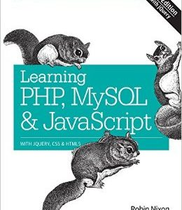 Buy Learning PHP, MySQL & JavaScript with j Query, CSS & HTML5 books